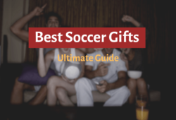 Best Soccer Gifts In 2020: The Ultimate Guide