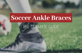 best soccer ankle braces