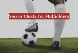 Best Soccer Cleats for Midfielders In 2020