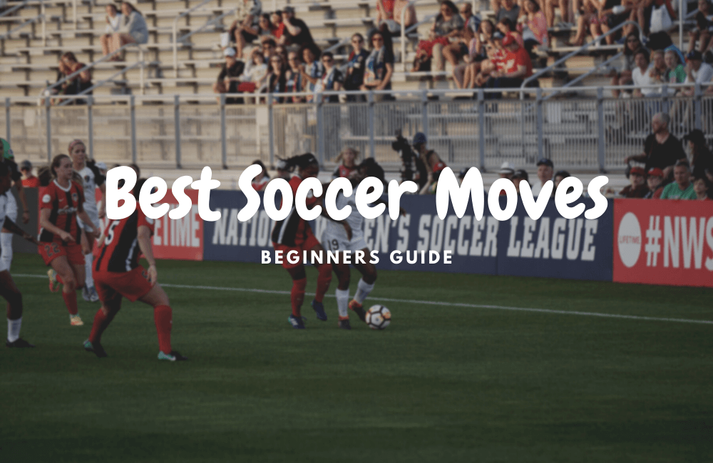best soccer moves