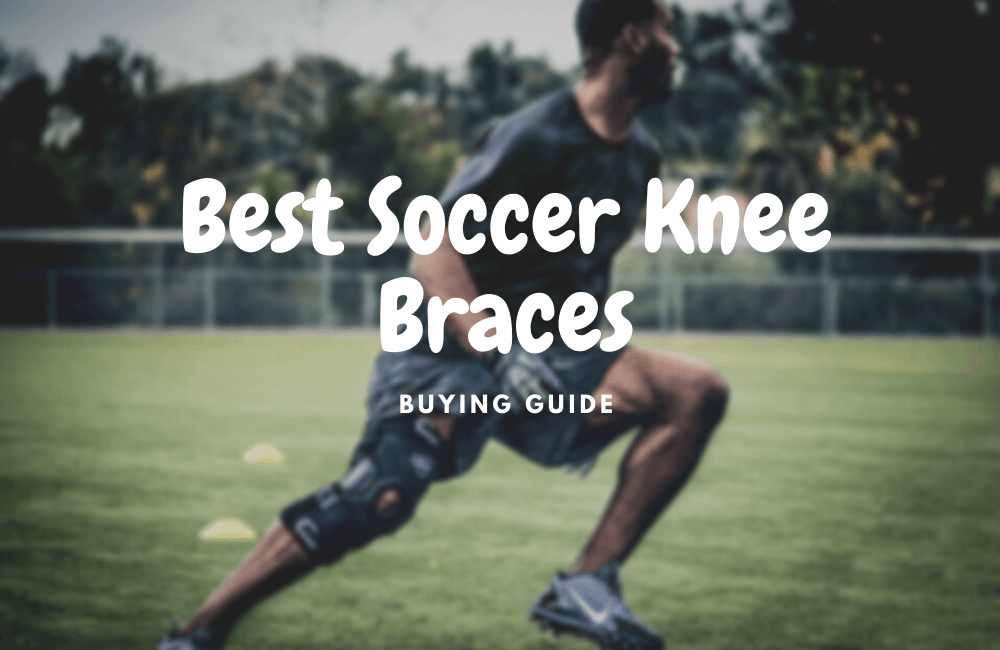 best soccer nkee braces