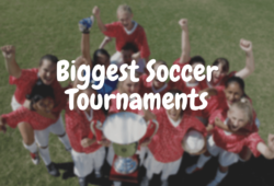 Biggest Soccer Tournaments In The World (with Prize Money Revealed)