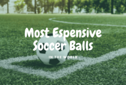 Most Expensive Soccer Balls In The World